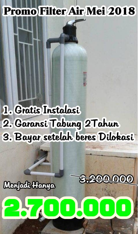 Promo Pasang Filter air Bulan Mei 2018